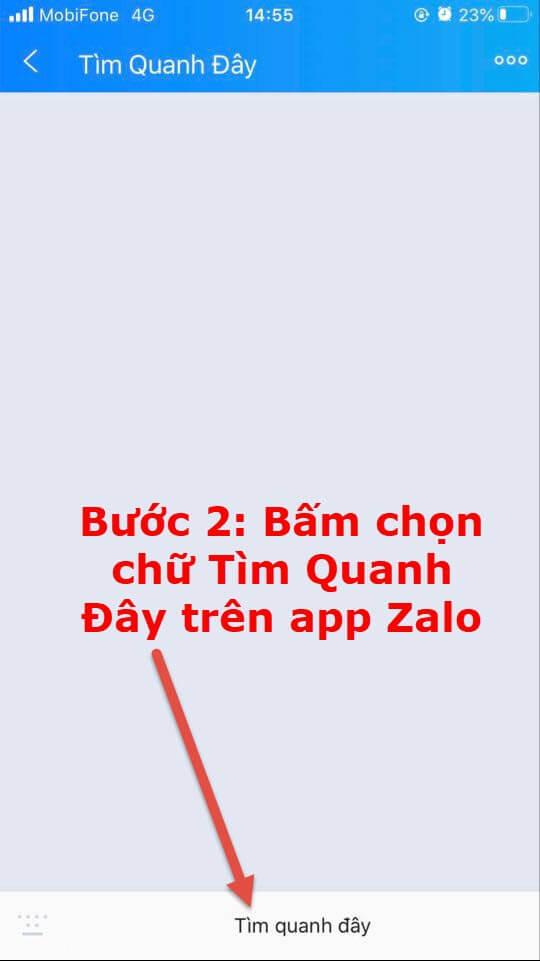 Bước 2 bấm chọn chữ tìm quanh đây trên app zalo