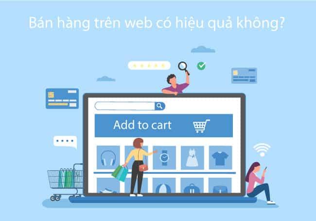 Bán hàng trên Web có hiệu quả không